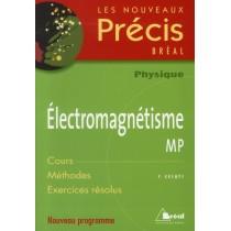 Electromagnétisme - MP - Nouveau programme