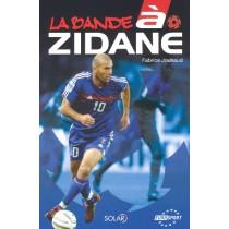 La Bande A Zidane