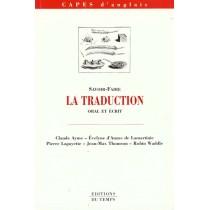 Capes D'Anglais : La Traduction, Oral Et Ecrit