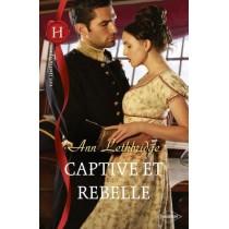 Captive et rebelle