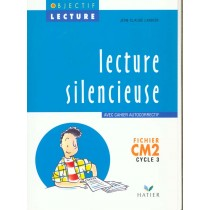 Lecture silencieuse - CM2 - Cycle 3