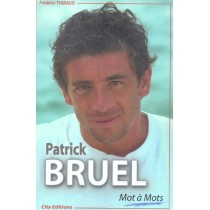 Patrik Bruel, Mot A Mots