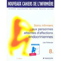Nci 8 Soins Infirmiers Aux Personnes Atteintes D'Affections Endocriniennes 2eme Edition
