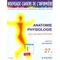 Nci 27 - Anatomie Physiologie Pour Les Soins Infirmiers - 2E Edition