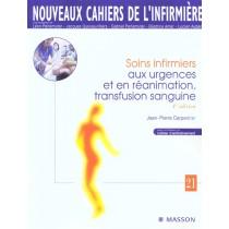 Soins Infirmiers Aux Urgences Et En Reanimation - Transfusion Sanguine - 4E Edition