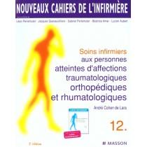 Soins infirmiers aux personnes atteintes d'affection traumatologiques et orthopédiques