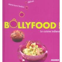 Bôllyfood ! la cuisine indienne