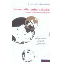 Homosexualite, Mariage Et Filiation