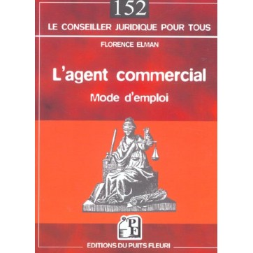 L'Agent Commercial. Mode D'Emploi