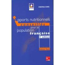 Apports Nutritionnels Conseilles Pour La Population Francaise (3e Ed. , 10E Tirage, 2014)
