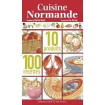 La cuisine normande - 10 Produits - 100 Recettes
