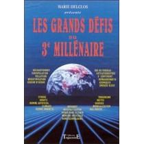 Les Grands Defis Du 3e Millenaire