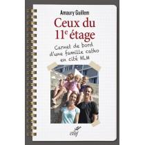 Ceux du 11ème étage - Carnet de bord d'une famille catho en cité HLM