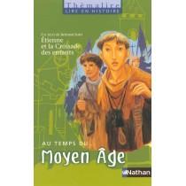 Au temps du Moyen-âge - CE 2/ CM1 - Livre de l'élève