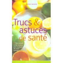 Trucs Et Astuces De Sante