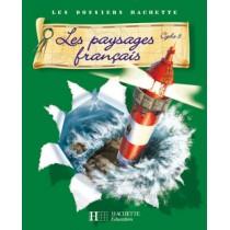 Les paysages français - Cycle 3 - Guide pédagogique