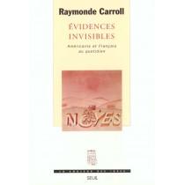 Evidences invisibles - Américains et Français au quotidien