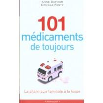 101Medicaments De Toujours - La Pharmacie Familiale A La Loupe