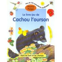 Le Livre D'Activites De Cachou L'Ourson