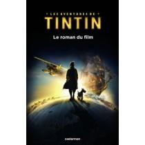 Les aventures de Tintin - Le secret de la Licorne - Le roman du film