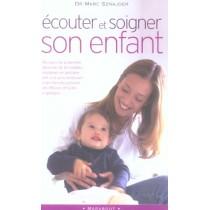 Ecouter Et Soigner Son Enfant