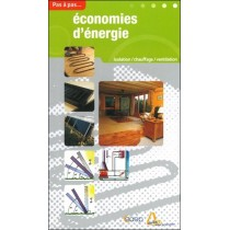 Economies d'énergie - Isolation, chauffage, ventilation