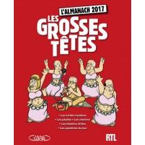 L'almanach les Grosses Têtes - Avec RTL (édition 2017)