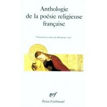 Anthologie De La Poesie Religieuse Francaise