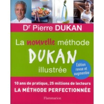 La nouvelle méthode Dukan illustrée