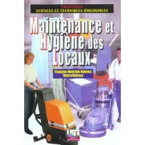 Maintenance et hygiène des locaux