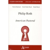 Philip Roth - American pastoral
