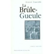 La Brule-Gueule