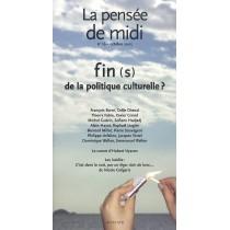 Pensee De Midi N 16 Oct 05 Fin(S) De La Politique Culturelle ?