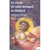 Le siècle de saint bernard et abélard