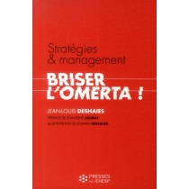 Strategies Et Management : Briser L'Omerta