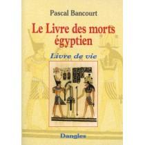 Le livre des morts égyptien - Livre de vie