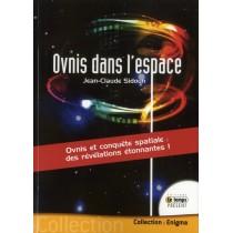 Ovnis dans l'espace - Ovnis et conquête spatiale : des révélations étonnantes