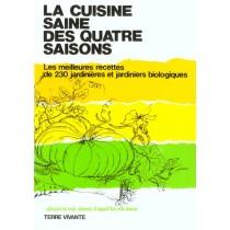 Cuisine Saine Des Quatre Saisons (La)