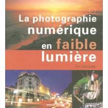 Photographie numérique - De nuit et en basse lumière