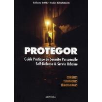 Protegor - Protection personnelle, self défense et survie urbaine
