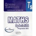 Maths Specialite Ts Programme 2012 Avec Bacs Blancs L'Entrainement En Temps Reel