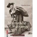 Une Normandie Si Etrange