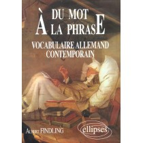 Du Mot A La Phrase Vocabulaire Allemand Contemporain