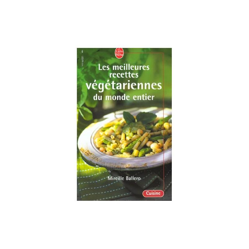 Les meilleures recettes végétariennes du monde entier ...