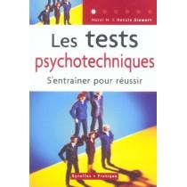 LES TESTS PSYCHOTECHNIQUES - S'ENTRAINER POUR REUSSIR