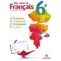 Mon cahier de français - 6Eme (édition 2009)