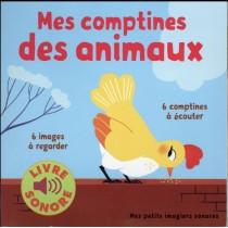 Mes comptines des animaux - 6 Comptines à écouter, 6 images à regarder