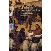 Le chagrin de saint Antoine - Et autres histoires mexicaines