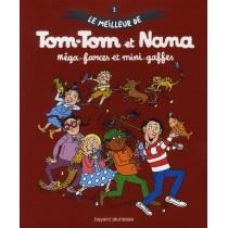 Le meilleur de Tom-Tom et Nana T.1 - Méga farces et mini gaffes