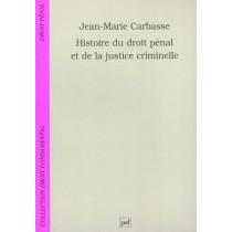 Histoire Du Droit Penal Et De La Justice Criminelle